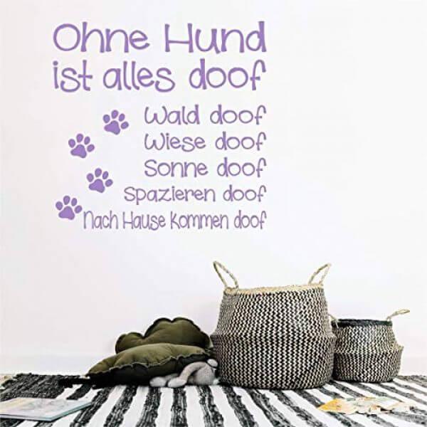 Wandtattoo Ohne Hund Ist Alles Doof Hundefutter Vergleich24 De